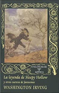 La leyenda de Sleepy Hollow: Y otros cuentos de fantasmas par Washington Irving