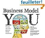 Business Model You : R�inventez votre...