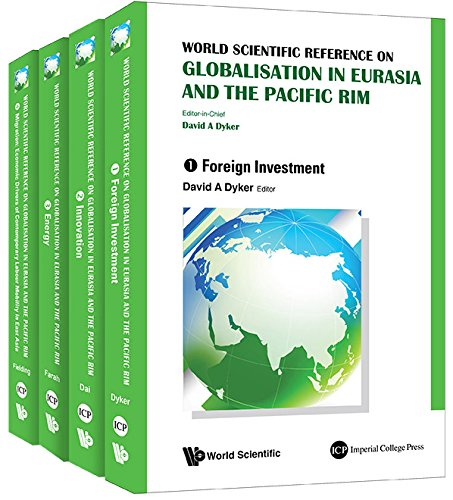 World Scientific Reference on Globalisation in Eurasia and the Pacific Rim (English Edition)