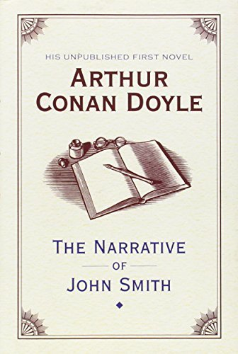 The Narrative of John Smith by Arthur Conan Doyle (2011-10-31)