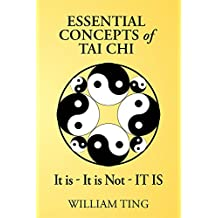 Essential Concepts of Tai Chi (English Edition)
