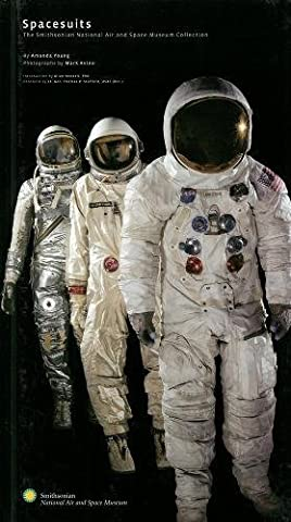 Spacesuits: The Smithsonian National Air and Space Museum Collection