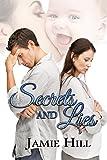 Secrets and Lies (English Edition)