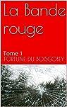 La Bande rouge: Tome 1 par Du Boisgobey