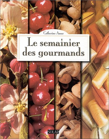 "<a href=""/node/1778"">Le semainier des gourmands</a>"