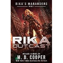 Rika Outcast: A Tale of Mercenaries, Cyborgs, and Mechanized Infantry (Rika's Marauders Book 1) (English Edition)