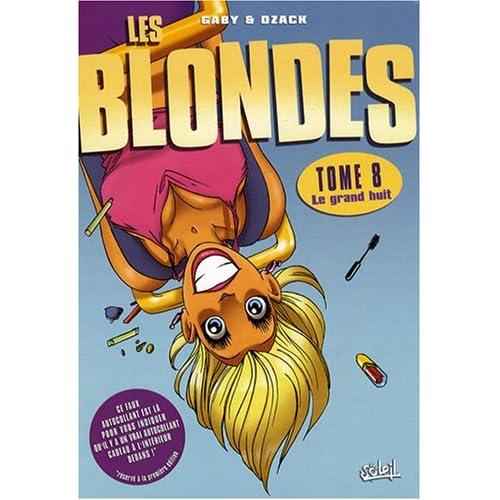 Les Blondes, Tome 8 : Le grand huit