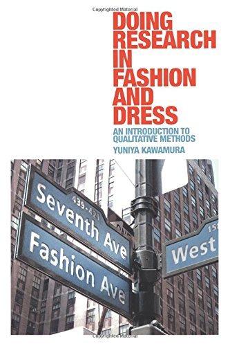 Doing Research in Fashion and Dress by Yuniya Kawamura (2011-02-01)
