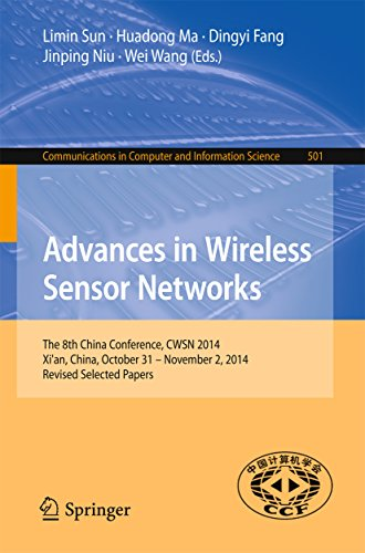 advances-in-wireless-sensor-networks-the-8th-china-conference-cwsn-2014-xian-china-october-31-novemb