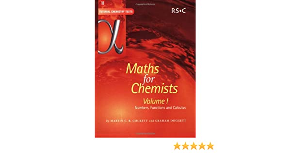 Maths for Chemists Numbers Functions and Calculus