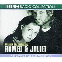 Romeo And Juliet (Bbc Radio Shakespeare)