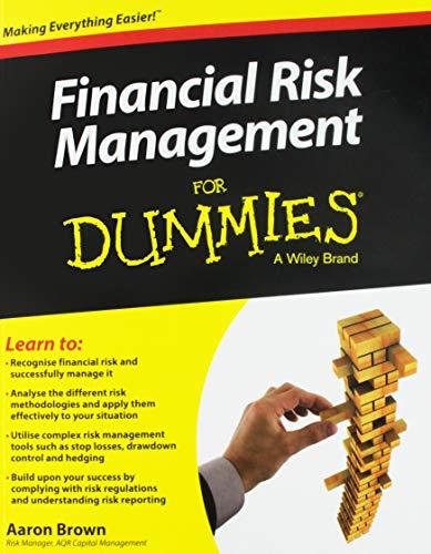 Financial Risk Management For Dummies - Für Dummies Management