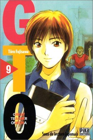 GTO (Great Teacher Onizuka), tome 9