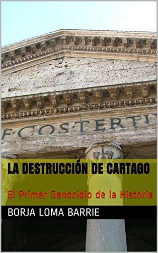 La Destrucción de Cartago: El Primer Genocidio de la Historia