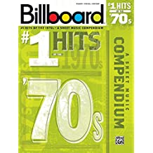 Billboard #1 Hits of the '70s: A Sheet Music Compendium (Billboard Magazine)