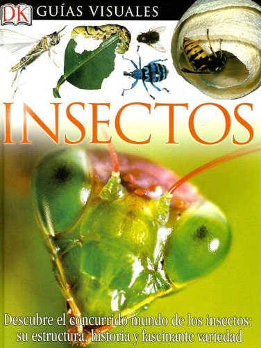 Insectos/Insects (Eyewitness en Espanol/Eyewitness in Spanish)