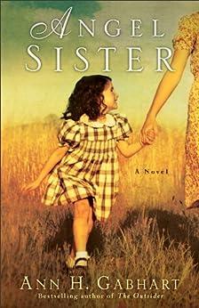 Angel Sister (Rosey Corner Book #1): A Novel di [Gabhart, Ann H.]