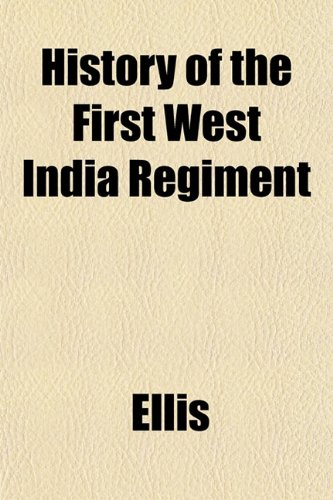 History of the First West India Regiment