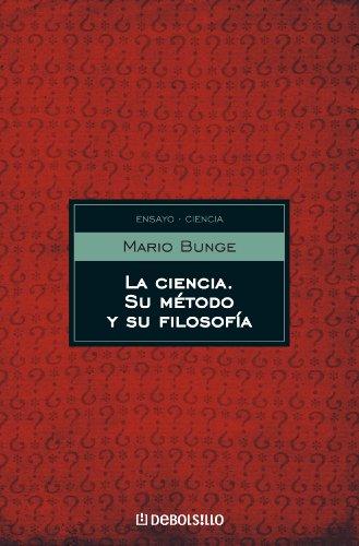 La ciencia, su método y su filosofía eBook: BUNGE, MARIO: Amazon ...