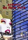 libro Appunti da New York. Su e giù al ritmo della Grande Mela. Con CD Audio