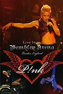 Pink : Live From Wembley