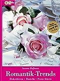 Romantik-Trends: Dekorieren, Basteln, Feste Feiern
