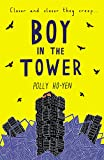 Boy In The Tower by Polly Ho-Yen (29-Jan-2015) Paperback