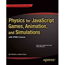 [(Physics for JavaScript Games, Animation, and Simulations)] [By (author) Dev Ramtal ] published on (April, 2014)