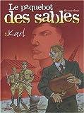 Le paquebot des sables. 1, Karl / Jean-Michel Arroyo | Arroyo, Jean-Michel. Auteur