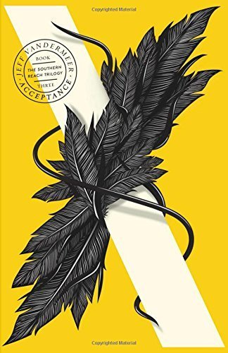 Acceptance (The Southern Reach Trilogy, Book 3) by Jeff VanderMeer (2015-07-30)