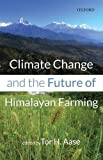 Climate Change and the Future of Himalayan Farming