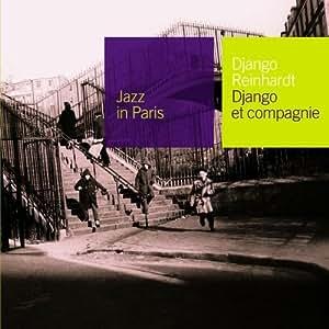 Django Et Compagnie: Jazz In Paris