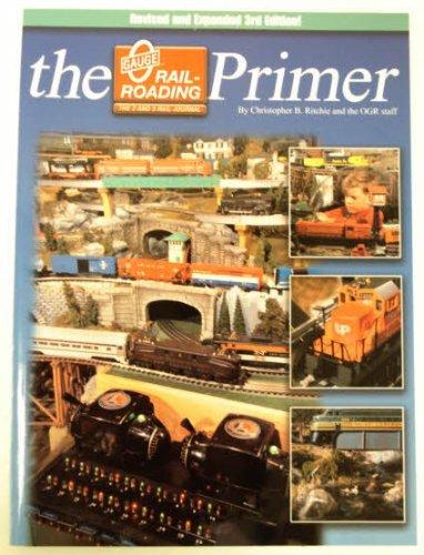 O Gauge Railroading Primer par  (Broché - Jan 30, 1997)
