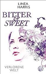 Verlorene Welt: Bitter & Sweet 3