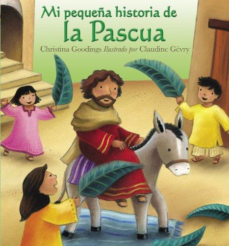 Mi Pequena Historia de La Pascua (My Little Easter Story)