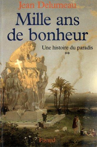 Une histoire du paradis : Mille ans de b...