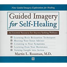 Guided Imagery for Self-Healing 4-cd Audiobook