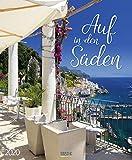 Auf in den Süden 2020: Großer Wandkalender. Foto-Kunstkalender mit Bildern von Gärten am Meer. Hochformat 55 x 45,5 cm. Edles Foliendeckblatt.
