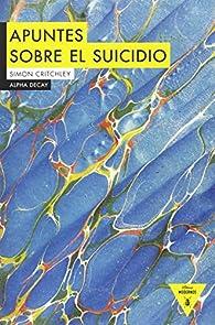 Apuntes sobre el suicidio par Simon Critchley