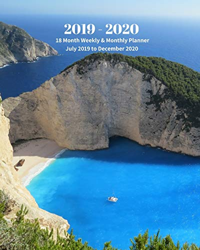 2019 - 2020   18 Month Weekly & Monthly Planner July 2019 to December 2020: Greece Island Ocean Beach Vol 2 Monthly Calendar with U.S./UK/ ... Holidays- Calendar in Review/Notes 8 x 10 in.