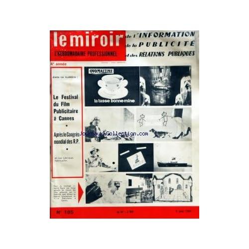 MIROIR DE L'INFORMATION DE LA PUBLICITE ET DES RELATIONS PUBLIQUES (LE) [No 185] du 09/06/1961