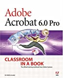 Adobe Acrobat 6.0 Pro Classroom in a Book