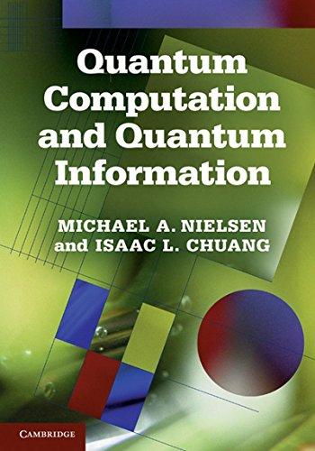 Quantum Computation And Quantum Information por Michael A. Nielsen Isaac L. Chuang