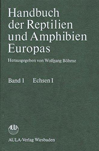 Handbuch der Reptilien und Amphibien Europas, Bd.1, Echsen (Sauria)