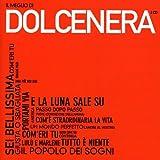 Il Meglio di Dolcenera...