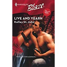 Live And Yearn by Kelley St. John (2008-09-01)