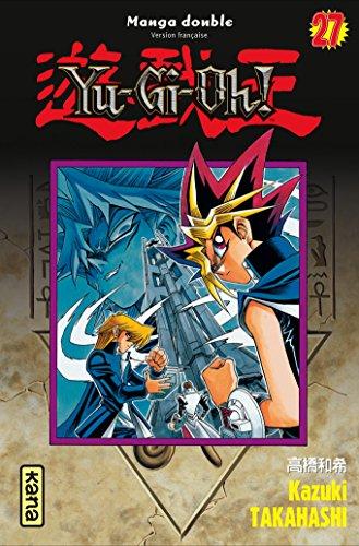 Yu-Gi-Oh !, Tomes 27 et 28 : par Kazuki Takahashi