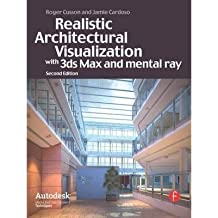 [(Realistic Architectural Rendering with 3ds Max and V-Ray: Interior and Exterior Volume 1)] [ By (author) Roger Cusson, By (author) Jamie Cardoso ] [February, 2010]