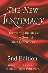 The New Intimacy: Discovering the Magic at the Heart of Your Differences (English Edition)