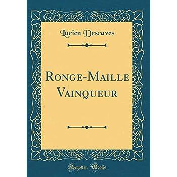 Ronge-Maille Vainqueur (Classic Reprint)